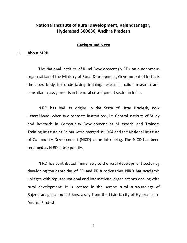 National Institute of Rural Development, Rajendranagar, Hyderabad 500030, Andhra Pradesh Background Note 1.  About NIRD Th...