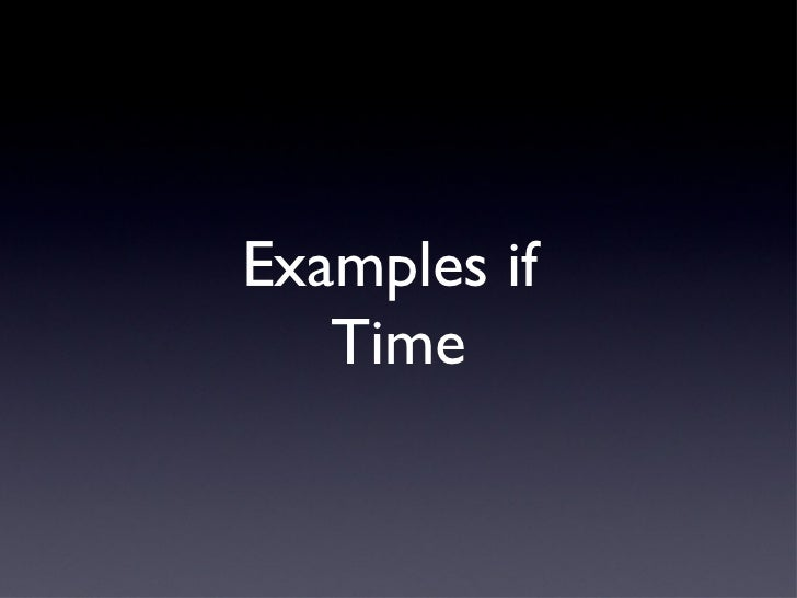 Examples if   Time
