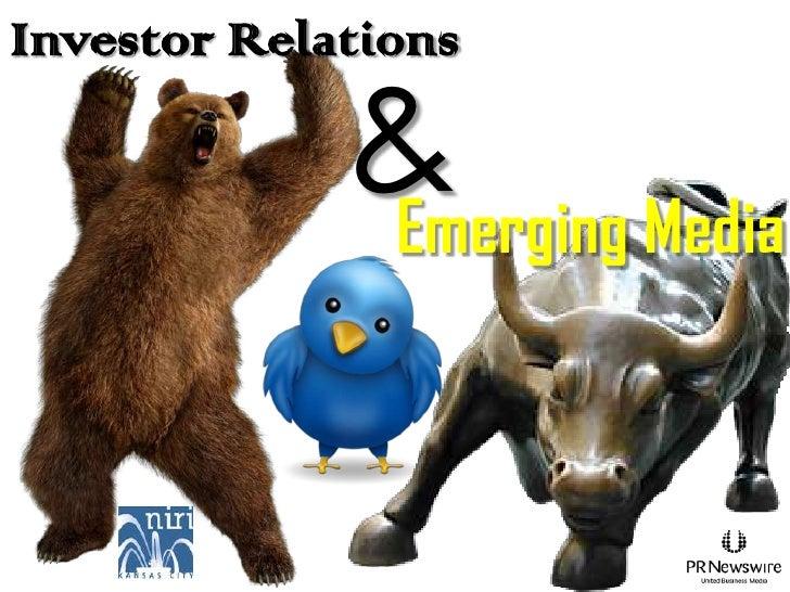 Investor Relations             & Media             Emerging