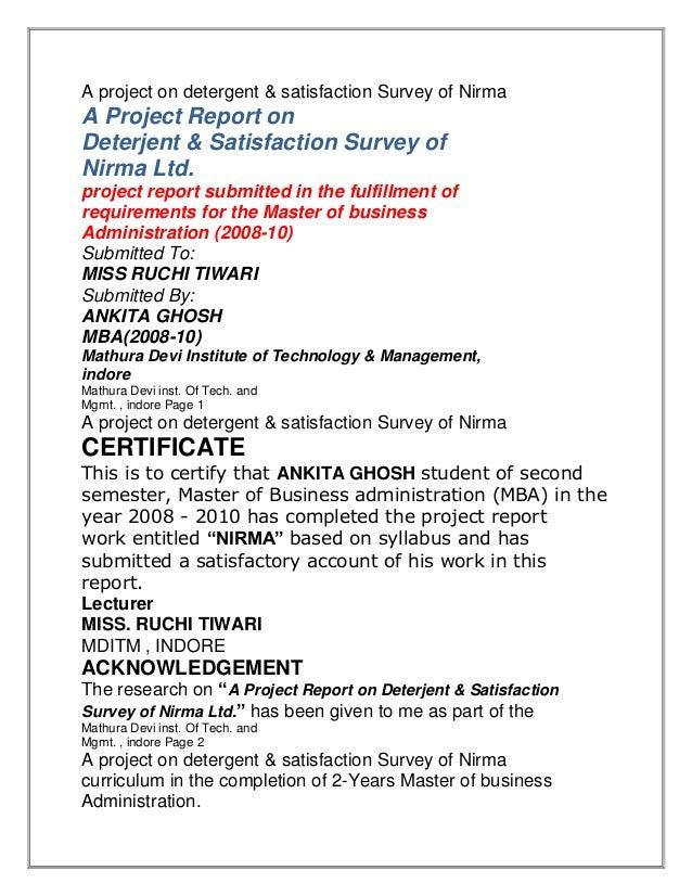 A project on detergent & satisfaction Survey of NirmaA Project Report onDeterjent & Satisfaction Survey ofNirma Ltd.projec...