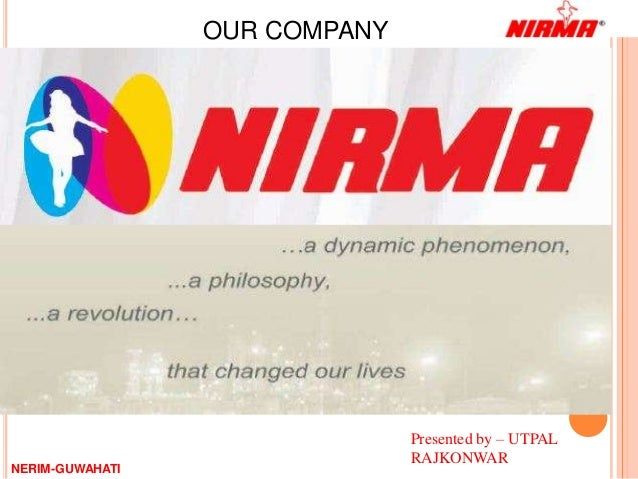 OUR COMPANY                               Presented by – UTPAL                               RAJKONWARNERIM-GUWAHATI