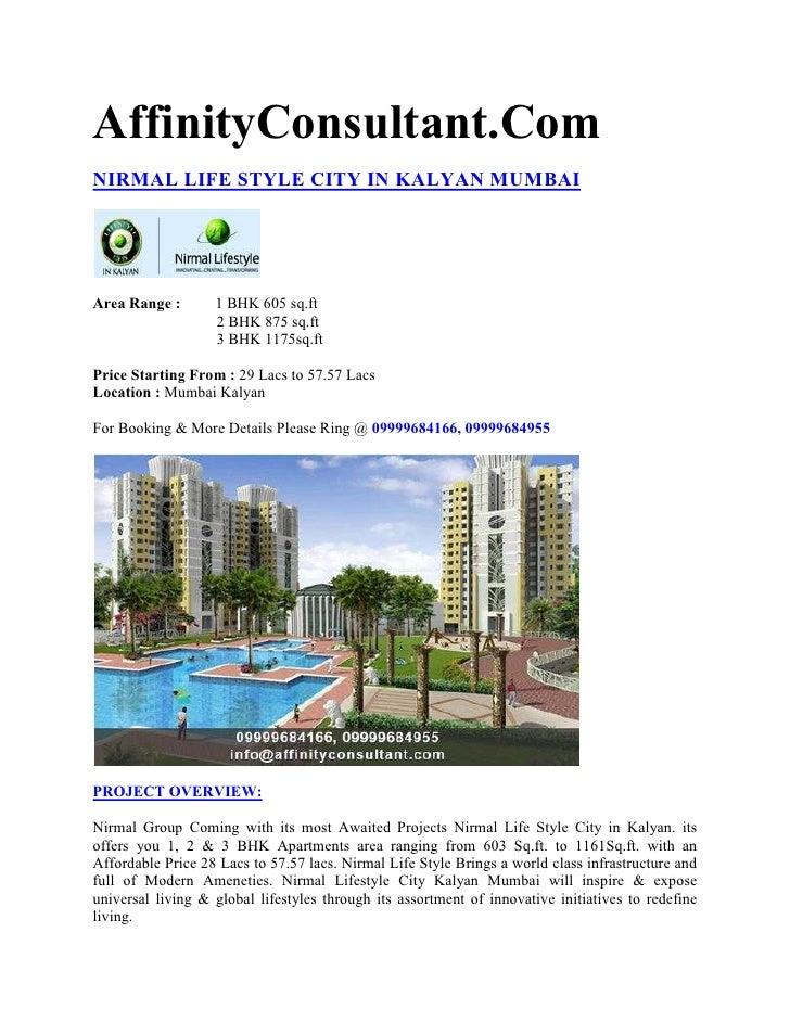 AffinityConsultant.ComNIRMAL LIFE STYLE CITY IN KALYAN MUMBAIArea Range :       1 BHK 605 sq.ft                   2 BHK 87...