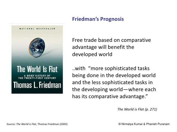 Friedman's Prognosis                                                    Free trade based on comparative                   ...