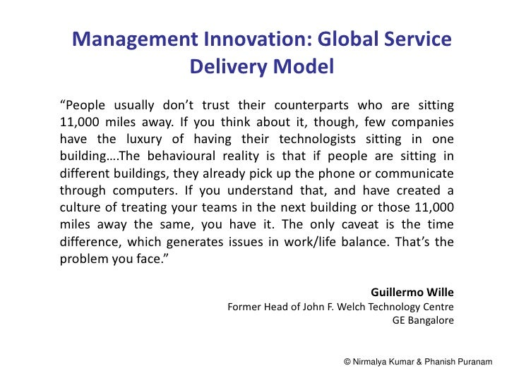 """Management Innovation: Global Service           Delivery Model""""People usually don't trust their counterparts who are sitti..."""