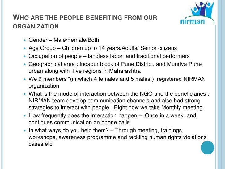 WHO ARE THE PEOPLE BENEFITING FROM OURORGANIZATION     Gender – Male/Female/Both     Age Group – Children up to 14 years...
