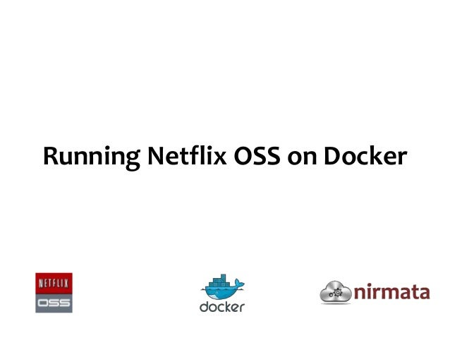 Running Netflix OSS on Docker
