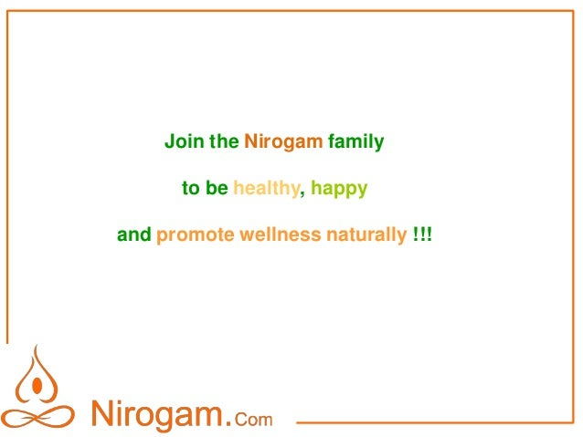 Join Nirogam.com, and help people embrace good health !