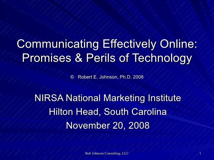 NIRSA National Marketing Institute Hilton Head, South Carolina November 20, 2008 Communicating Effectively Online: Promise...