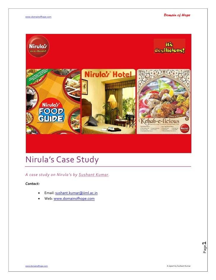 www.domainofhope.com     Nirula's Case Study A case study on Nirula's by Sushant Kumar.  Contact:                  Email:...