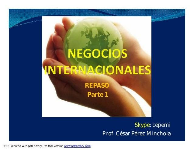 REPASO Parte 1 Skype: cepemi Prof. César Pérez Minchola PDF created with pdfFactory Pro trial version www.pdffactory.com