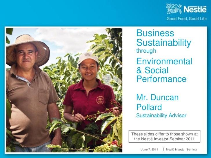 Business  Sustainability  through  Environmental  & Social  Performance  Mr. Duncan  Pollard  Sustainability AdvisorThese ...