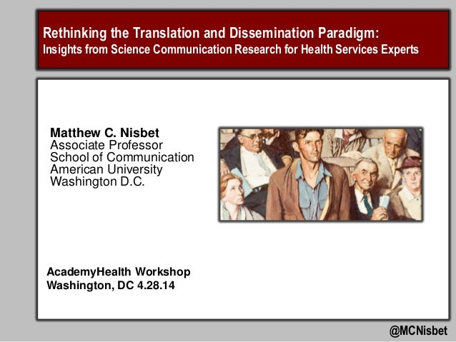 Rethinking the Translation and Dissemination Paradigm: Insights from Science Communication Research for Health Services Ex...