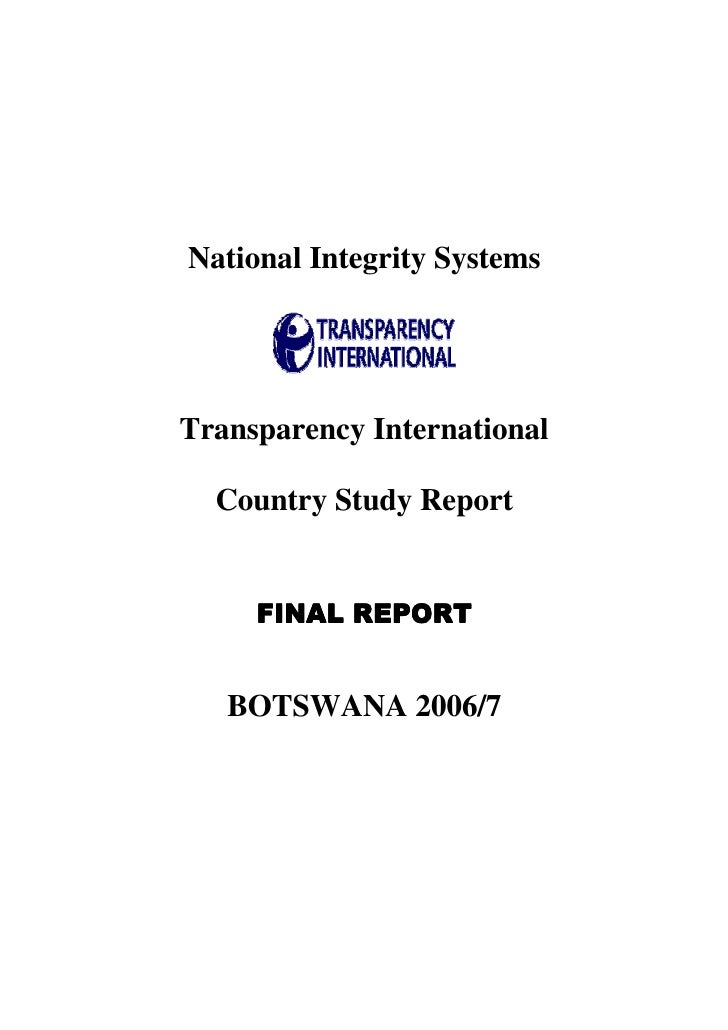 National Integrity Systems     Transparency International    Country Study Report        FINAL REPORT      BOTSWANA 2006/7