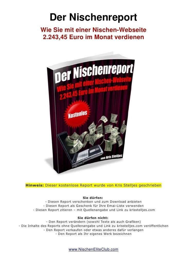 Der Nischenreport             Wie Sie mit einer Nischen-Webseite             2.243,45 Euro im Monat verdienen    Hinweis: ...