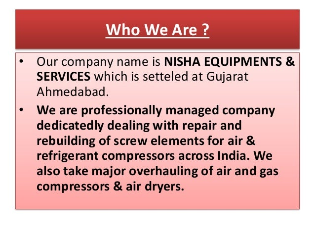 • Our company name is NISHA EQUIPMENTS & SERVICES which is setteled at Gujarat Ahmedabad. • We are professionally managed ...