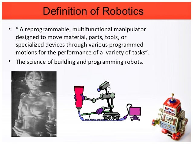 Basics And Introduction Of Robotics