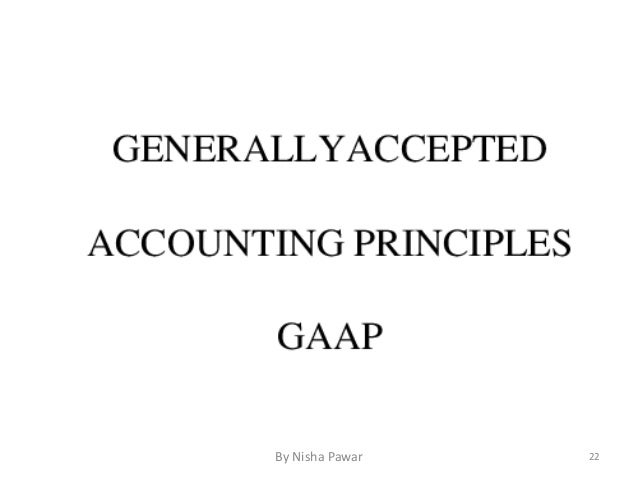 accounts generally accepted accounting principles and assets essay Gaap see: generally accepted accounting principles generally accepted accounting principles rules to which accountants adhere when preparing financial statements the.