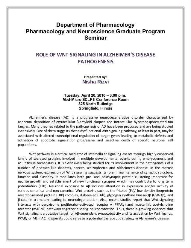 Department of Pharmacology Pharmacology and Neuroscience Graduate Program Seminar ROLE OF WNT SIGNALING IN ALZHEIMER'S DIS...