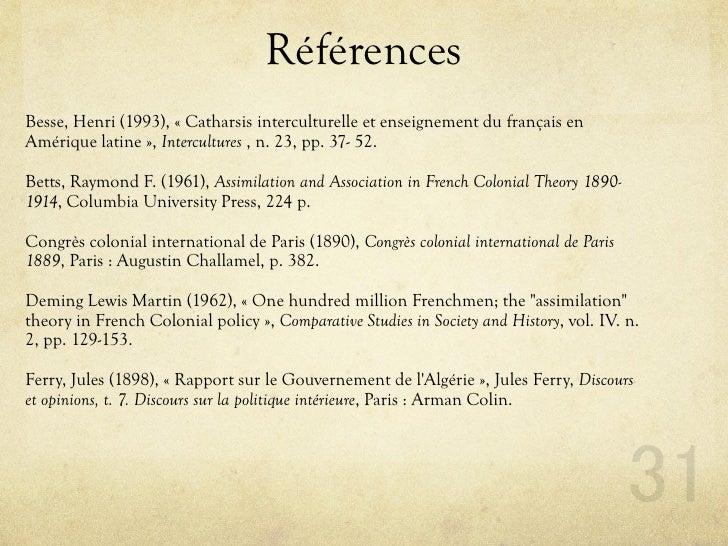 Références Besse, Henri (1993), « Catharsis interculturelle et enseignement du français en Amérique latine », Interculture...