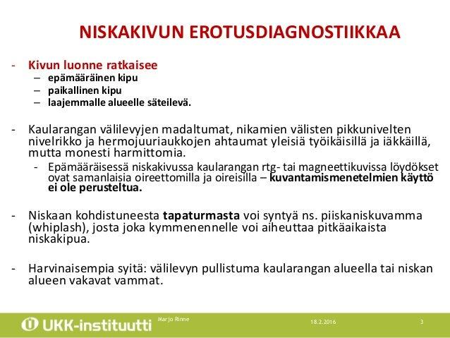Niskakivut ja päänsärky, Marjo Rinne Slide 3