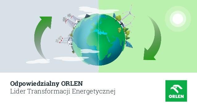 Odpowiedzialny ORLEN Lider Transformacji Energetycznej