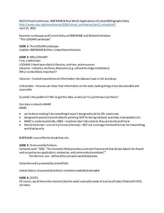 NISOVirtual Conference: BIBFRAME&Real World Applicationsof LinkedBibliographicData http://www.niso.org/news/events/2016/vi...