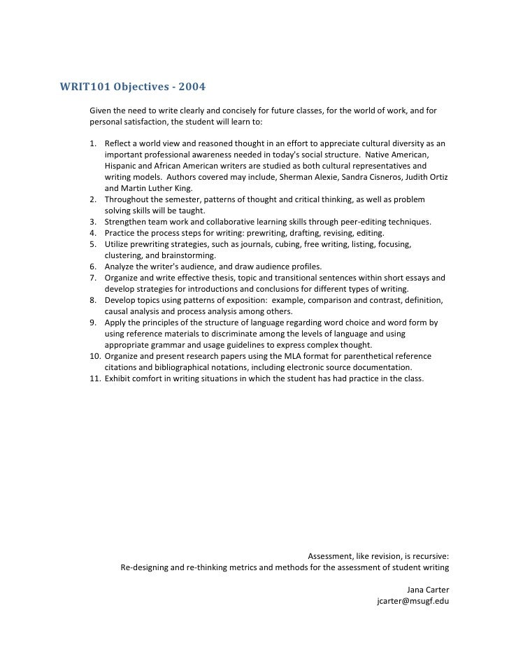 WRIT101 Objectives - 2004 <br />Given the need to write clearly and concisely for future classes, for the world of work, a...