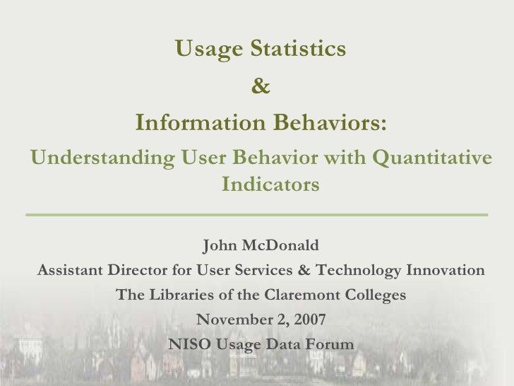 Usage Statistics <br />& <br />Information Behaviors: <br />Understanding User Behavior with Quantitative Indicators<br />...