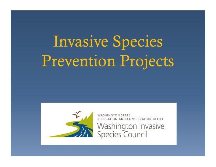 Invasive SpeciesPrevention Projects