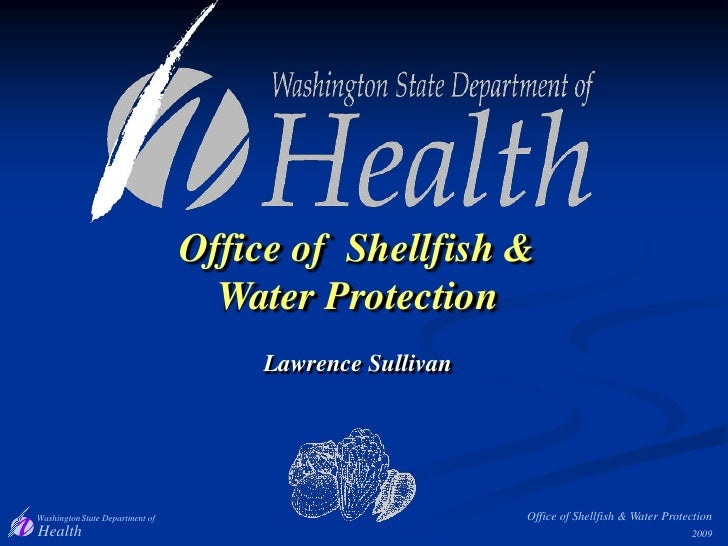 Office of  Shellfish & Water Protection<br />Lawrence Sullivan<br />