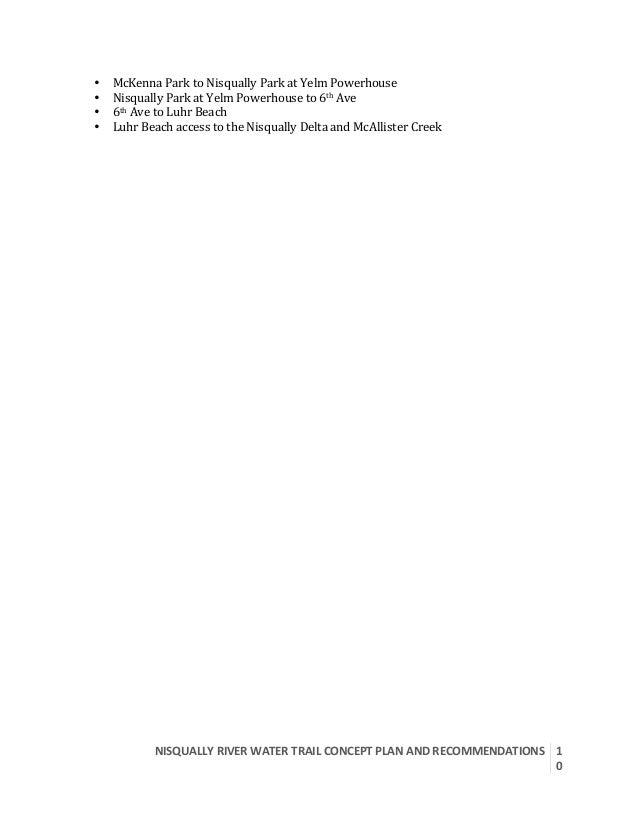 NISQUALLYRIVERWATERTRAILCONCEPTPLANANDRECOMMENDATIONS  1 0  • McKennaParktoNisquallyParkatYelmPowerhouse...