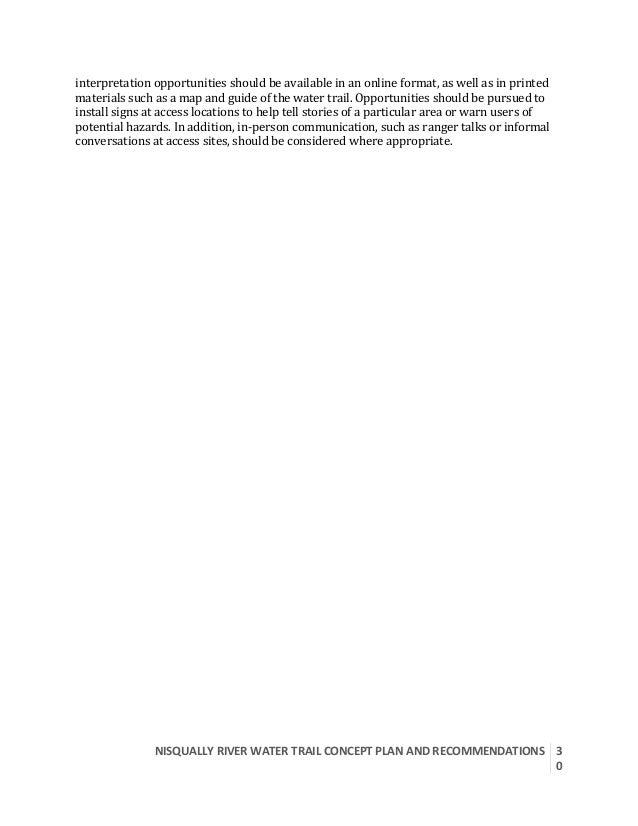 NISQUALLYRIVERWATERTRAILCONCEPTPLANANDRECOMMENDATIONS  3 0  interpretationopportunitiesshouldbeavailablein...