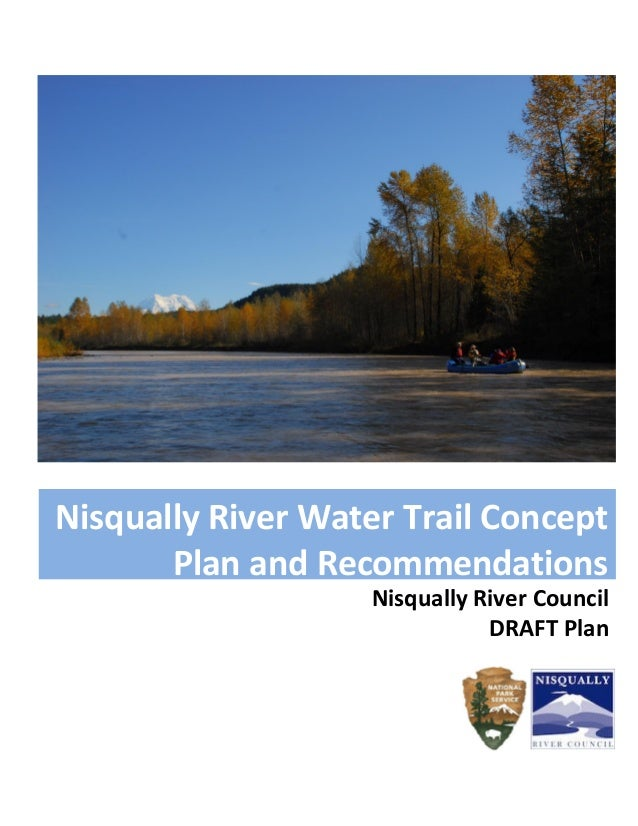 Nisqually River Council DRAFT Plan Nisqually River Water Trail Concept Plan and Recommendations