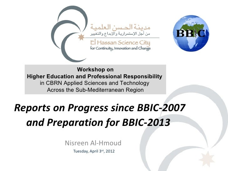 Workshop on  Higher Education and Professional Responsibility      in CBRN Applied Sciences and Technology         Across ...