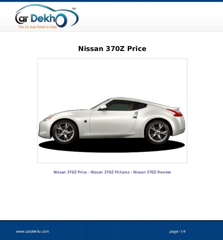 Nissan 370Z Price                   Nissan 370Z Price - Nissan 370Z Pictures - Nissan 370Z Reviewwww.cardekho.com         ...