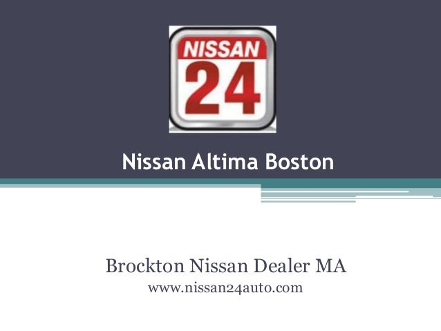 Nissan Altima Boston Brockton Nissan Dealer MA www.nissan24auto.com