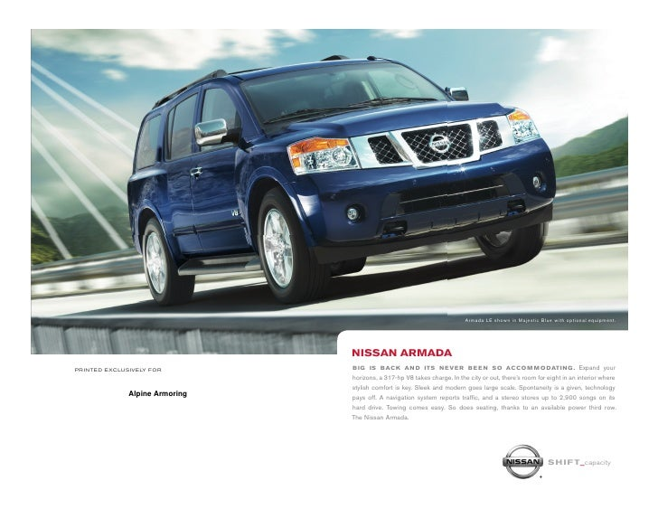 Armada LE shown in Majestic Blue with optional equipment.                                     NISSAN ARmADA printed exclus...