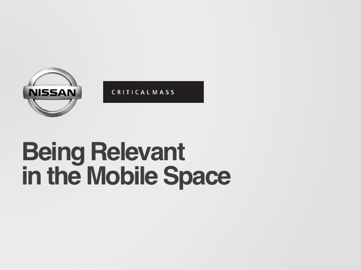Being Relevantin the Mobile Space