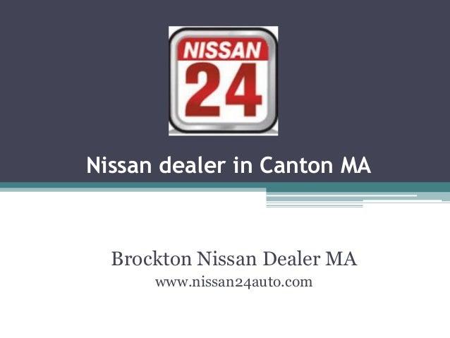 Nissan dealer in Canton MA Brockton Nissan Dealer MA www.nissan24auto.com