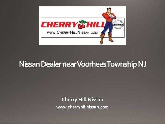 Cherry Hill Nissan www.cherryhillnissan.com