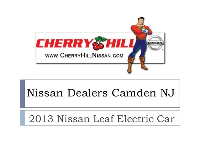 Nissan Dealers In Nj >> Nissan Dealers Camden Nj