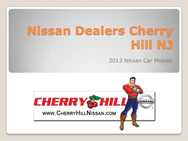 Nissan Dealers Cherry               Hill NJ            2013 Nissan Car Models