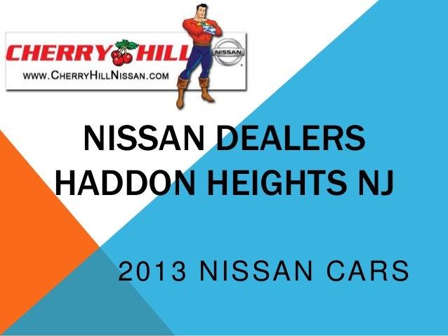 NISSAN DEALERSHADDON HEIGHTS NJ   2013 NISSAN CARS
