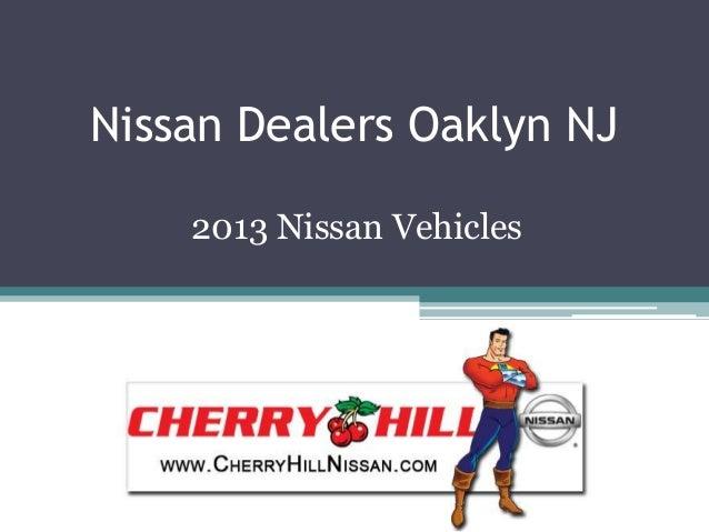 Nissan Dealers Oaklyn NJ2013 Nissan Vehicles