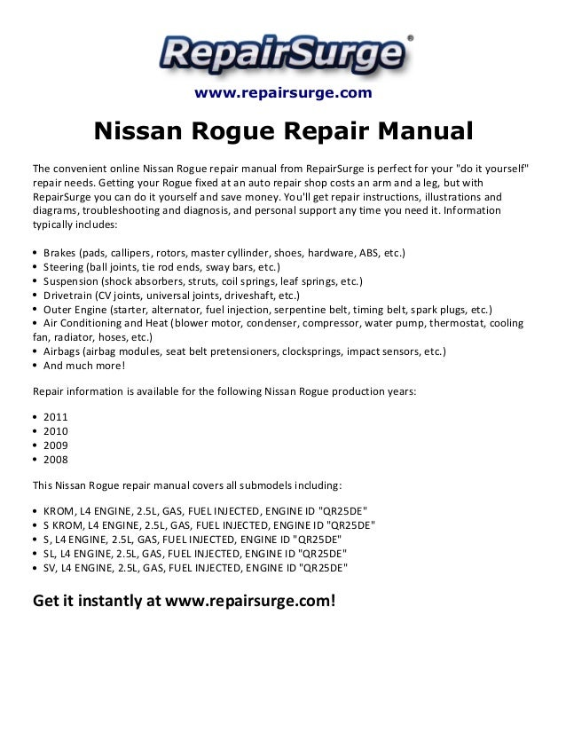 Nissan rogue repair manual 2008 2011 on suzuki grand vitara engine diagram, lexus lfa engine diagram, ford explorer sport trac engine diagram, mini cooper countryman engine diagram, kia forte engine diagram, jaguar x-type engine diagram, infiniti fx engine diagram, toyota fj cruiser engine diagram, mazda cx-9 engine diagram, acura tsx engine diagram, kia soul engine diagram, bmw 135i engine diagram, dodge magnum engine diagram, suzuki sx4 engine diagram, oldsmobile bravada engine diagram, subaru brz engine diagram, bmw z4 engine diagram, porsche cayenne engine diagram, infiniti m45 engine diagram,