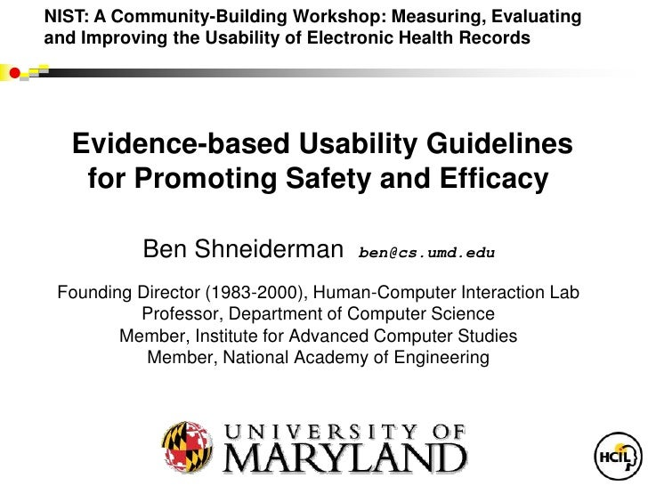 NIST: A Community-Building Workshop: Measuring, Evaluatingand Improving the Usability of Electronic Health Records  Eviden...