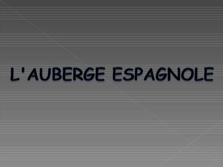 MR Auberge espagnole Slide 1