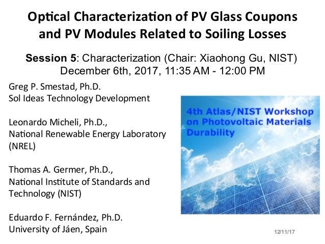 GregP.Smestad,Ph.D. SolIdeasTechnologyDevelopment  LeonardoMicheli,Ph.D., Na>onalRenewableEnergyLaboratory...