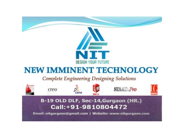 NIT Gurgaon: CAD, CAM, CAE, Production, Quality, Analysis, Creo 2.0, Solid Works, Catia, Unigraphics, AutoCAD