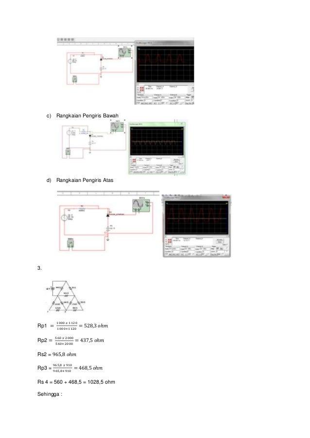 c) Rangkaian Pengiris Bawah d) Rangkaian Pengiris Atas 3. Rp1 = 1000 𝑥 1120 1000+1120 = 528,3 𝑜ℎ𝑚 Rp2 = 560 𝑥 2000 560+200...